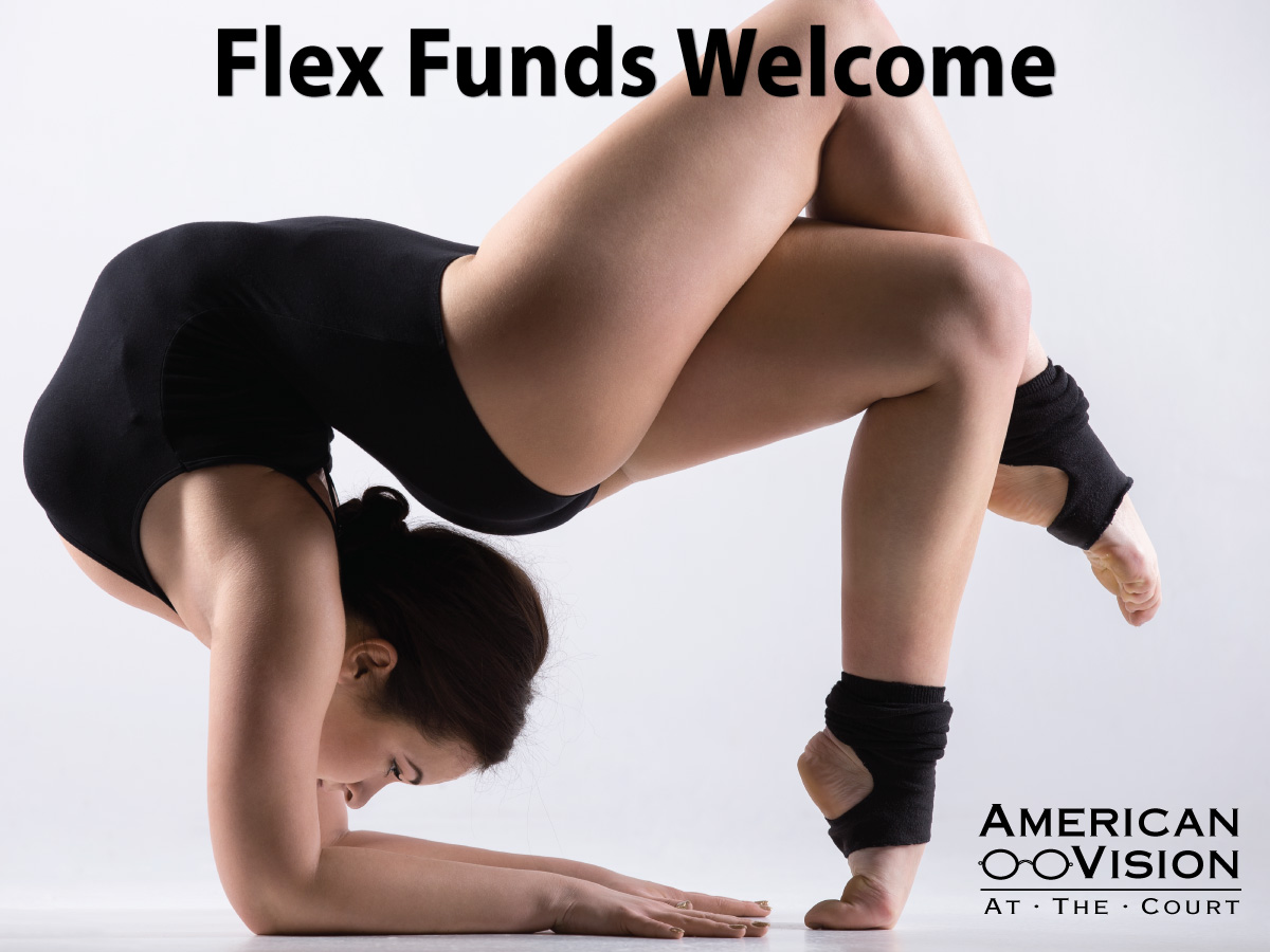 use your flex funds today at American Vision at the Court